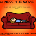 Laziness: The Movie