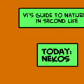 Vi's Guide to Nature: Nekos