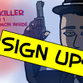 the killer sign ups