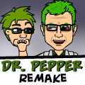 Doctor Pepper Remake