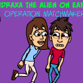 Aidraxa The Alien On Earth: Operation Matchmaker