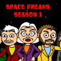 Space Freaks Season 1