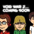 VOID WAR 2