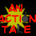 An Action Tale