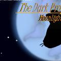 The Dark Prophecy ;Moonlight