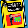 Game Show Hosting for Dummies