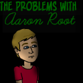 The problems with Aaron Root