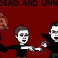 the un-dead and unnatural