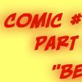 Comic #1 Part I - Beginnings