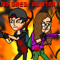 Jay and Greg: Hunter Mode