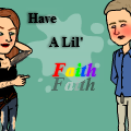 Have A Lil' Faith