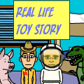 Real Life Toy Story