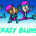 Bluhs CRAZY!