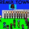 Remix Town
