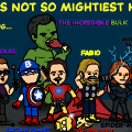 Earth's Not So Mightiest Heroes