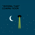 Missing time(DONT READ THIS)