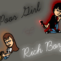Poor Girl & Rich Boy-ON HOLD-