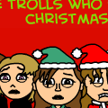 The Trolls Who Stole Christmas (short series)