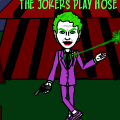 The Jokers Play House