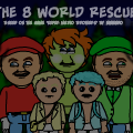 The 8 World Rescue