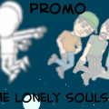 The Lonely Souls!