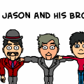 Jason and His Bro