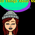 10 Things About Me