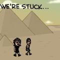We're Stuck...