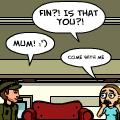 Fin's Mum finds Fin.