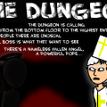 The Dungeon Calls You...