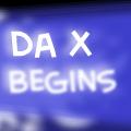 Da X begins