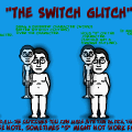 The Switch Glitch