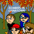 Zombies in China town