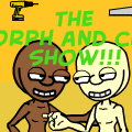 The Morph and Chas show!