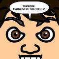 Terror!!