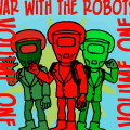 War With The Robots Volume One