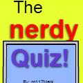 The Nerdy Quiz