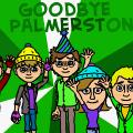 Goodbye Palmerston