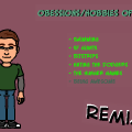Obessions/hobbies ~remix~