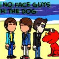 The no face guys