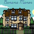Banana Manor