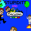 Stupidity and Chickens