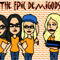 The EPIC demigods