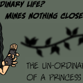 The Un-Ordinary Life Of A Princess