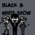 Black & White Show