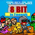 8 - Bit is Enough