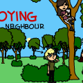 The ANNOYING Neighbour