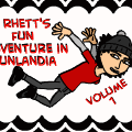 Rhett's Fun Adventure in Funlandia Vol. 1