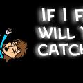 if i fell