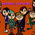 Wedding Disaster#1 the wedding that never happened